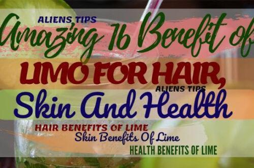 16 Amazing Benefits of Lime for Skin and Hair and Health Aliens tips Benefits of Lime Aliens Tips
