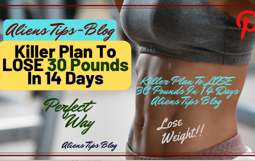 14 days Amazing Wieght loss programs To lose Wieght Fast Aliens lose Wieght Fast Aliens Tips