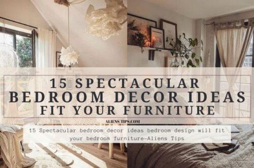 15 Spectacular bedroom decor ideas bedroom design will fit your bedroom furniture-Aliens Tips
