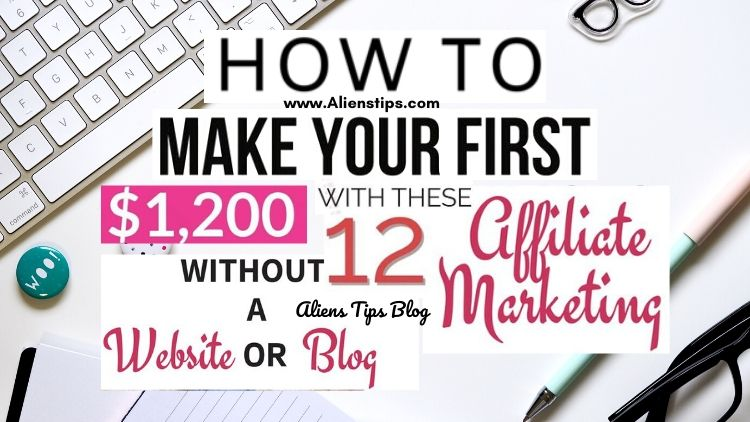 How to make $1200 Affiliate Marketing Programs Without Blog! Affiliate Marketing Aliens Tips