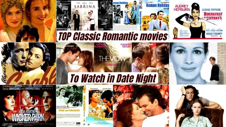 Incredible 12 ClASSIC ROMANTIC MOVIES To Watch On Date Night CLASSIC ROMANTIC MOVIES Aliens Tips