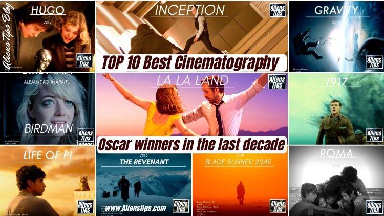 10 Best Cinematography Oscar winners Last decade Must See Best Cinematography Oscar winners Aliens Tips