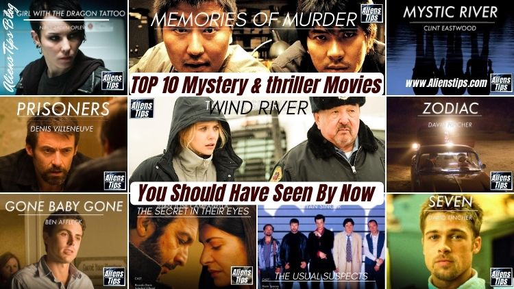 10 Mystery & Thriller Movies To Be Watched, Must See Now. thriller movies Aliens Tips
