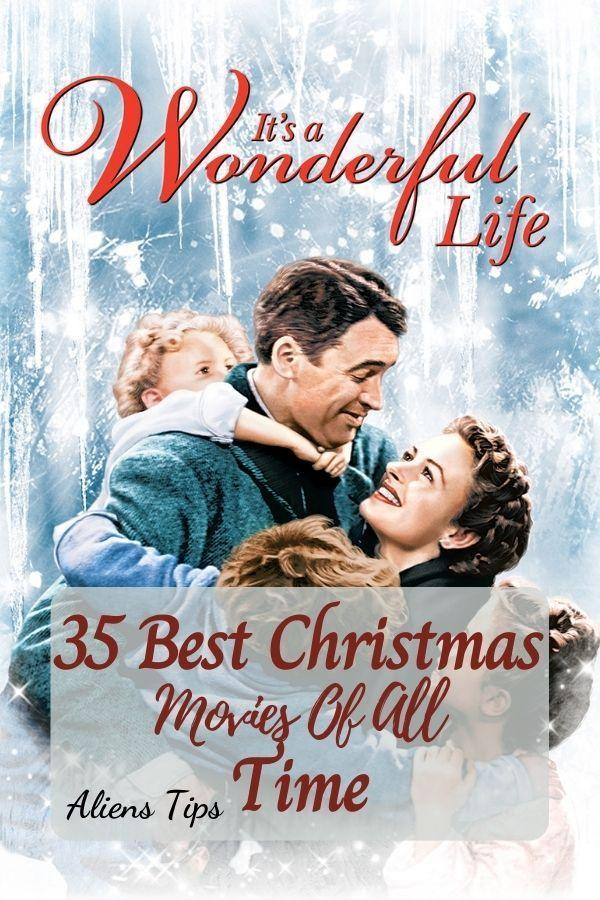 It's a wonderful life (1946) 35 Best Christmas Movies Of All Time, New Christmas Movies-Aliens Tips (33)