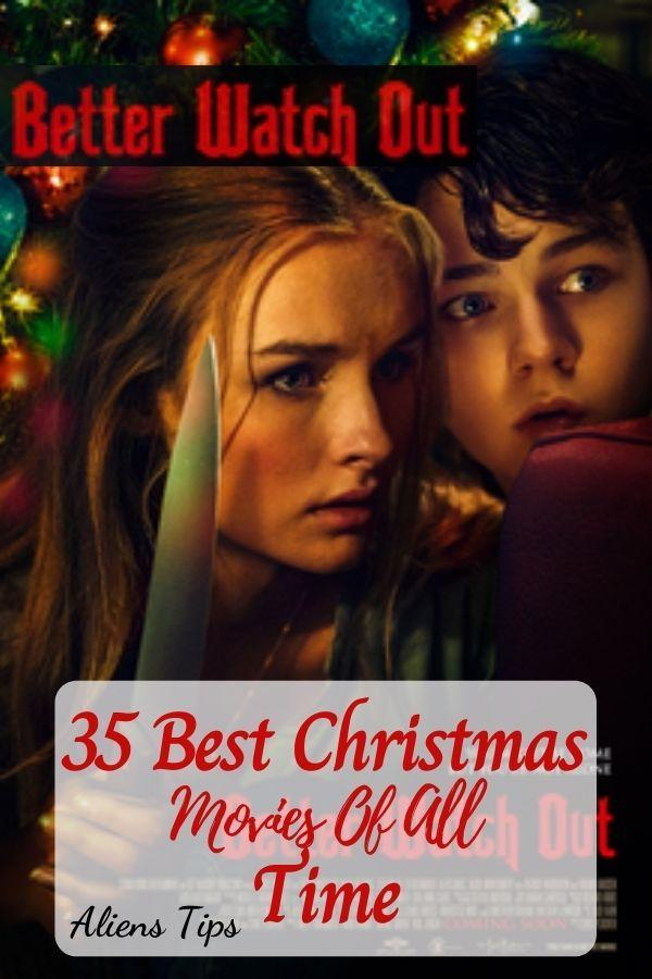 Better Watch Out (2017) 35 Best Christmas Movies Of All Time, New Christmas Movies-Aliens Tips