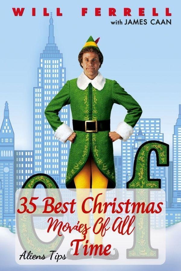 Elf (2003) 35 Best Christmas Movies Of All Time, New Christmas Movies-Aliens Tips