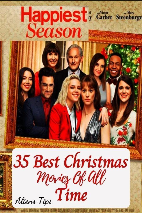 Happiest Season (2020) 35 Best Christmas Movies Of All Time, New Christmas Movies-Aliens Tips