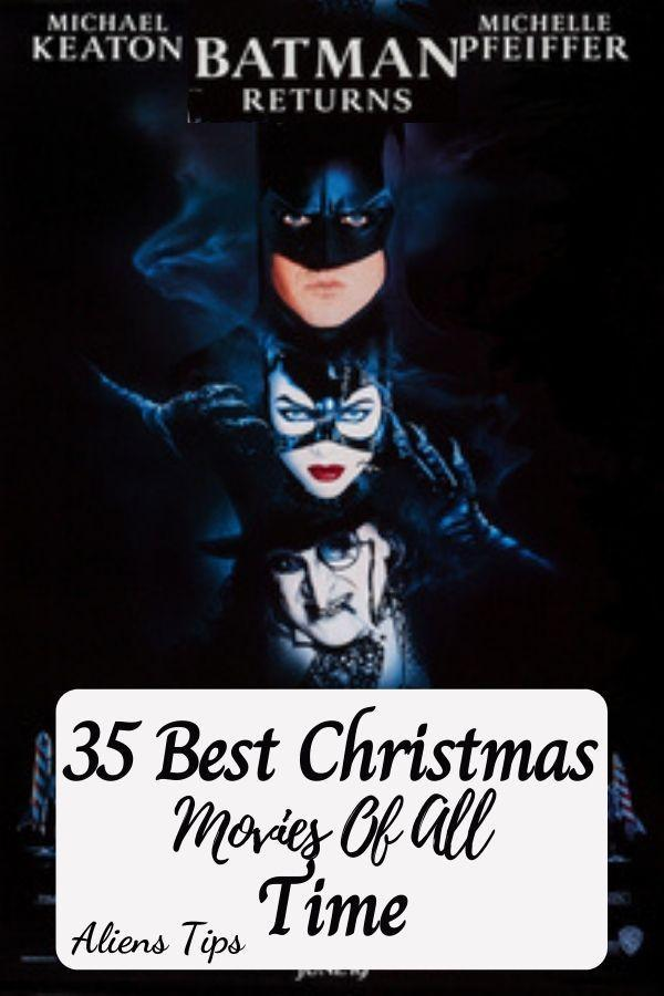 Batman Returns (1992) 35 Best Christmas Movies Of All Time, New Christmas Movies-Aliens Tips