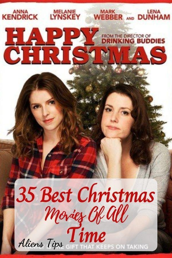 Happy Christmas (2014) 35 Best Christmas Movies Of All Time, New Christmas Movies-Aliens Tips