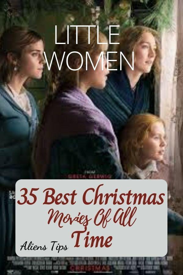 Little Women (2019) 35 Best Christmas Movies Of All Time, New Christmas Movies-Aliens Tips