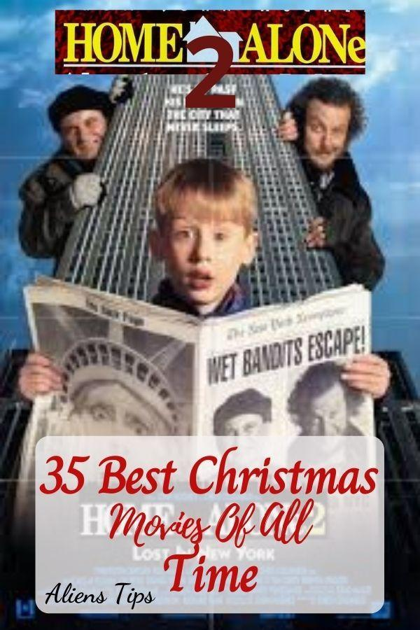 Home Alone 2: Lost in New York 35 Best Christmas Movies Of All Time, New Christmas Movies-Aliens Tips