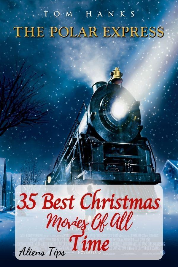 The Polar Express 2004 35 Best Christmas Movies Of All Time, New Christmas Movies-Aliens Tips