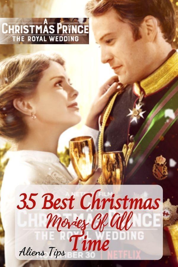 A Christmas Prince: The Royal Wedding 2018 35 Best Christmas Movies Of All Time, New Christmas Movies-Aliens Tips