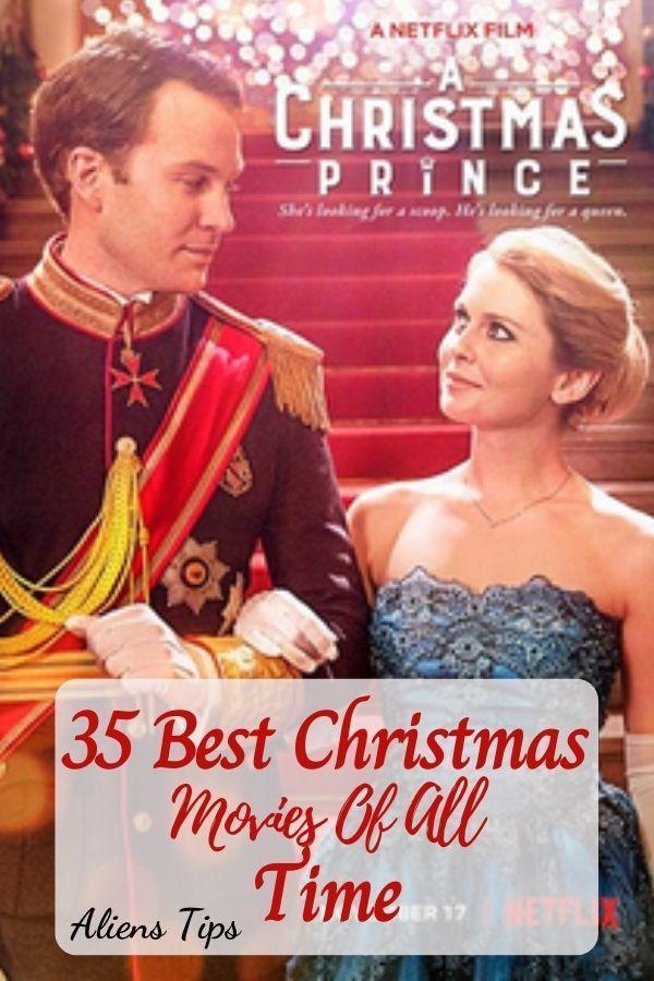 A Christmas Prince 2017 35 Best Christmas Movies Of All Time, New Christmas Movies-Aliens Tips