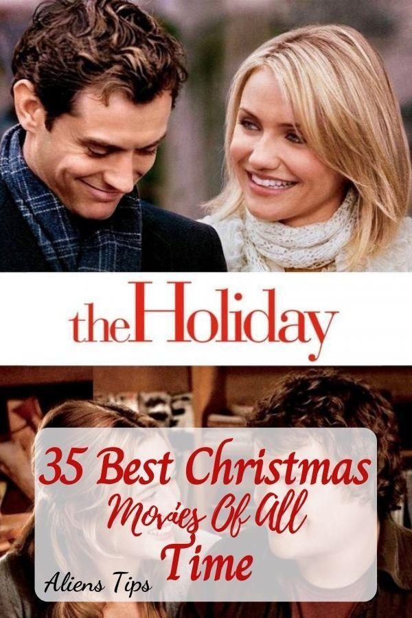 The Holiday 2006 35 Best Christmas Movies Of All Time, New Christmas Movies-Aliens Tips