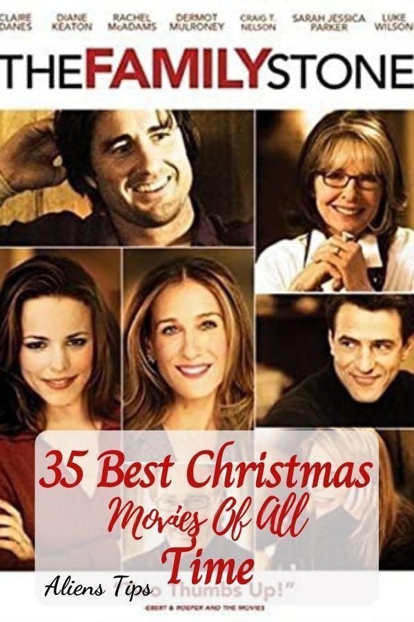 The Family Stone 35 Best Christmas Movies Of All Time, New Christmas Movies-Aliens Tips