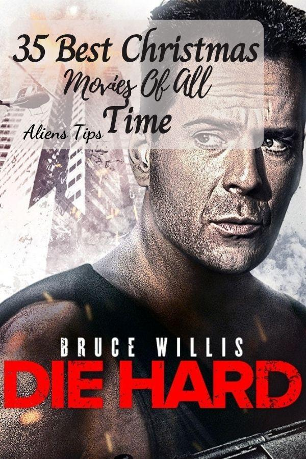Die Hard 35 Best Christmas Movies Of All Time, New Christmas Movies-Aliens Tips
