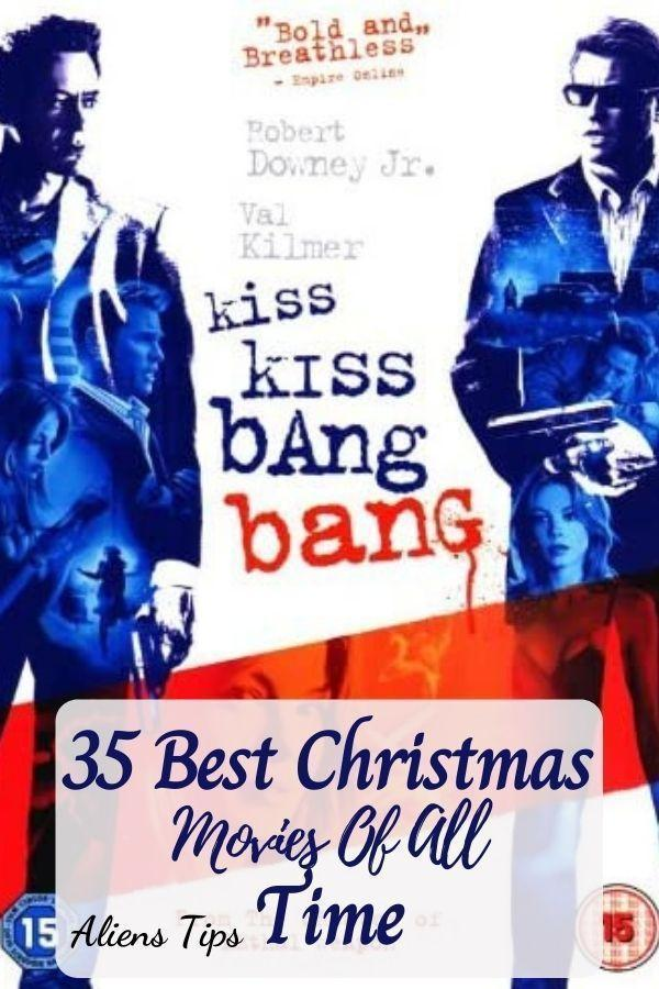 KISS KISS, BANG BANG (2005) 35 Best Christmas Movies Of All Time, New Christmas Movies-Aliens Tips
