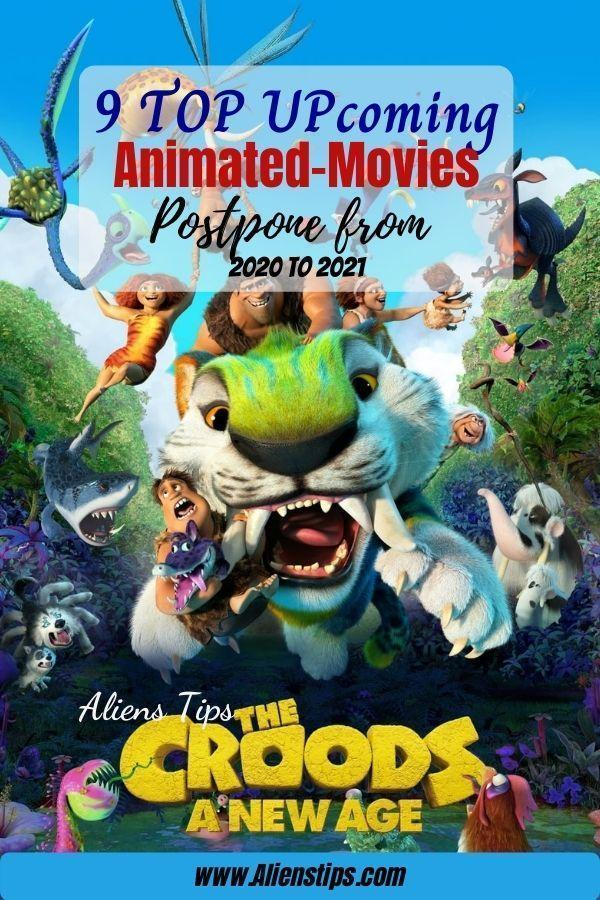 The Croods 2 A New Age 9 TOP Upcoming Animated Movies 2020 & animation movies 2021- Aliens Tips (2).jpg