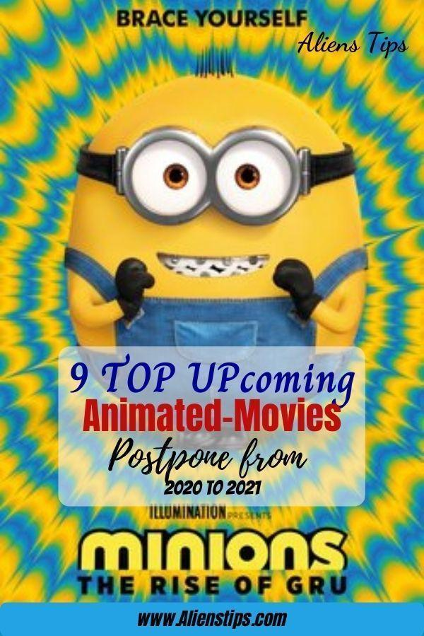 Minions 2 The Rise of Gru 9 TOP Upcoming Animated Movies 2020 & animation movies 2021- Aliens Tips (3).jpg