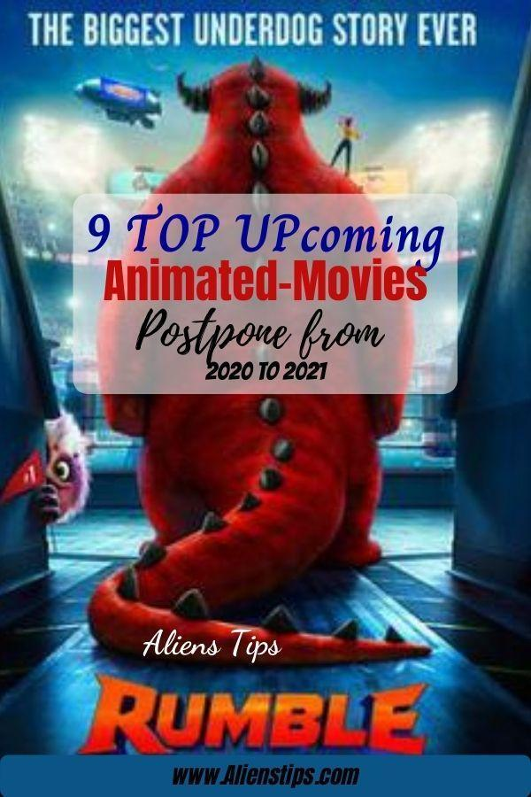 Rumble 9 TOP Upcoming Animated Movies 2020 & animation movies 2021- Aliens Tips (4).jpg