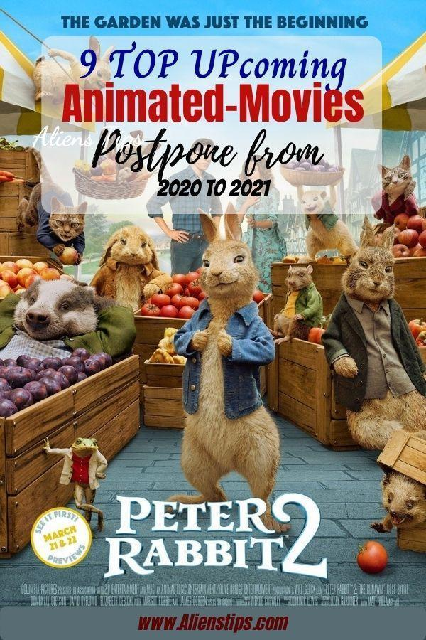 Peter Rabbit 2 2021 9 TOP Upcoming Animated Movies 2020 & animation movies 2021- Aliens Tips (6).jpg