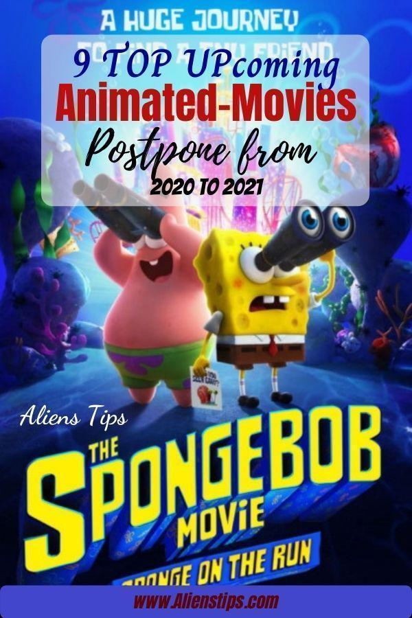 The SpongeBob Movie 3 Sponge on the Run 2020 9 TOP Upcoming Animated Movies 2020 & animation movies 2021- Aliens Tips (8)