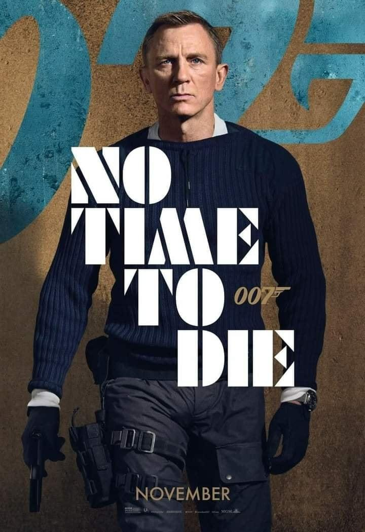 007 No Time to Die Incredible Upcoming 2021 Movies Aliens tips