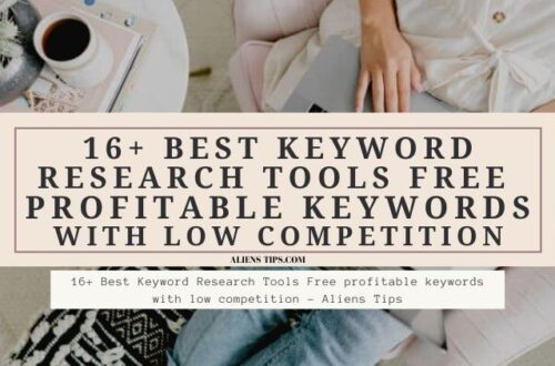 16+ Best Keyword Research Tools Free profitable keywords with low competition - Aliens Tips