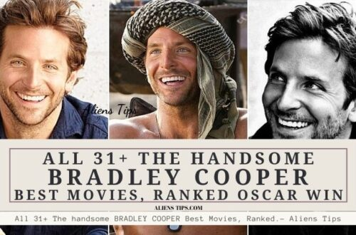 All 31+ The handsome BRADLEY COOPER Best Action Movies, Ranked Oscar win.- Aliens Tips