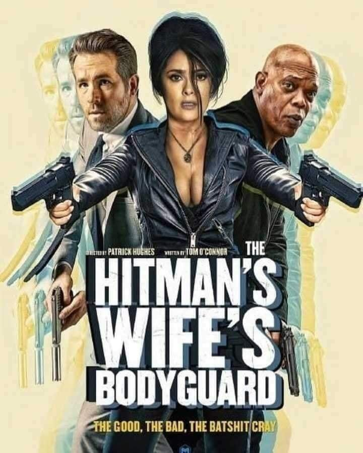 The Hitman's Wife's Bodyguard Incredible Upcoming 2021 Movies Aliens tips