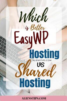 Which Is Better EasyWP Hosting VS Shared Hosting_ [FULL Guide] - Aliens Tips