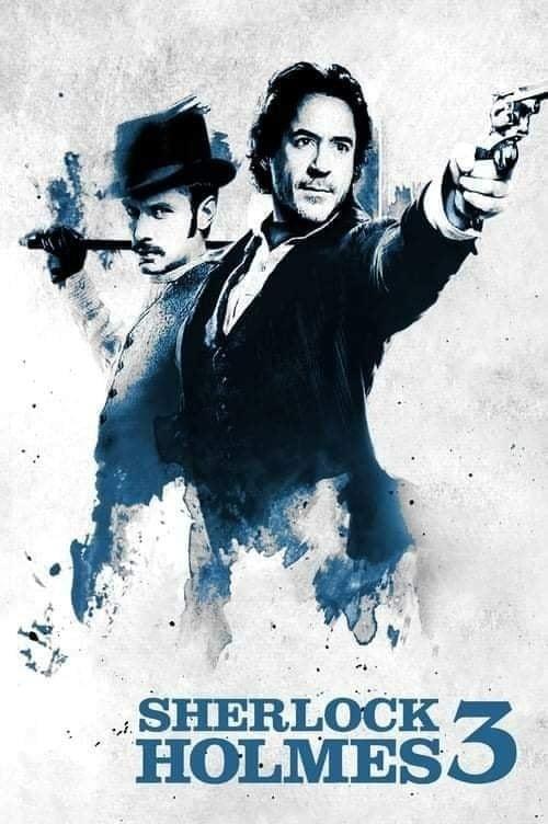 Sherlock Holmes 3 2021 Incredible Upcoming 2021 Movies Aliens tips
