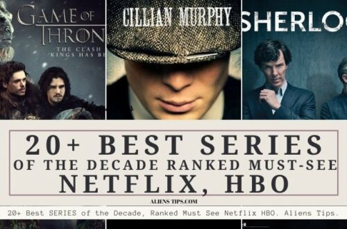 20+ Best SERIES of the Decade, Ranked Must See Netflix HBO. Aliens Tips.