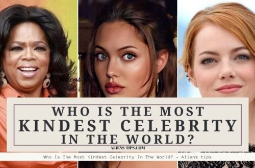 Who Is The Most Kindest Celebrity In The World_ - Aliens Tips.