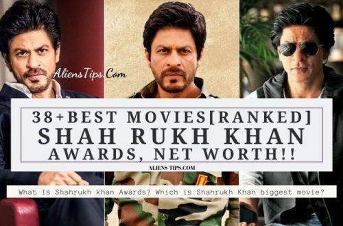 What Is Shah Rukh Best Movies [Ranked] Awards, Net Worth!! - AliensTips.com.