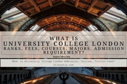 What Is University College London Ranks, Tuition, Admission, Acceptance Rate Alienstip.com