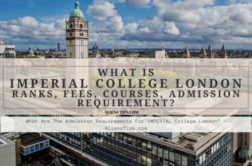 what are the admission requirements to enter IMPERIAL College London alienstips.com