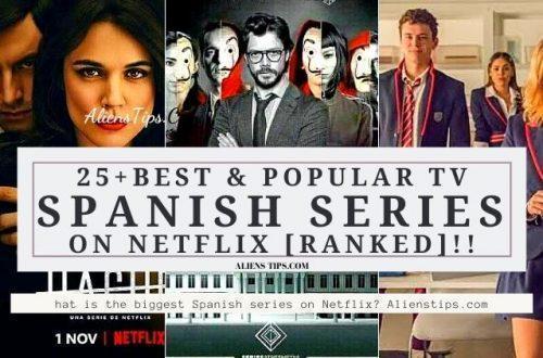 What is the biggest Spanish series on Netflix? best Spanish series on Netflix in 2021. Best Spanish series ever on Netflix alienstips.com.