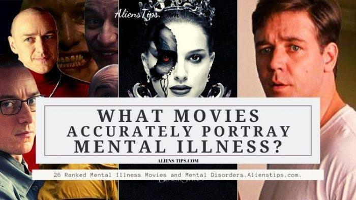 26 Ranked Mental Illness Movies and Mental Disorders. What movies accurately portray mental illness Alienstips.com