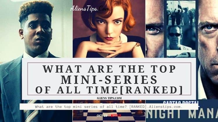 What are the top 10 mini series of all time? [RANKED] Best Miniseries Of All Time best short series Of All Time the best short series in the world. alienstips.com