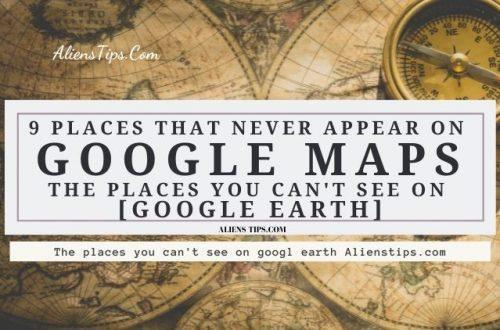 Where can you not see on Google Maps 9 places that never appear on Google Maps Aliens tips. The places you can't see on Google Earth Alienstips.com.