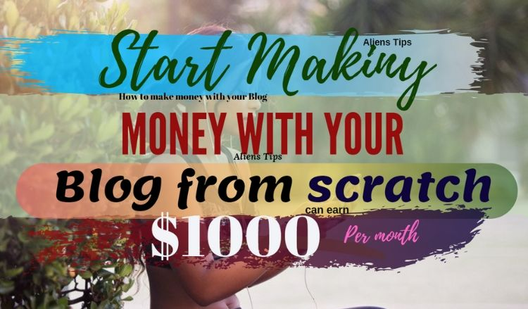 """How to Actually Make Money with Your Blog? Aliens Tips-Blog However, making money with your blog is one of the most common goals to start a blog and Make Money """"Aliens Tips"""".  Bloggers have different purpose of starting a blog. Some may use this as a hobby or a personal blog. Some may use it as a business blog like this one Aliens Tips Blog. Alternatively, someone may want to become a professional blogger. How to make money after creating your blog? How to get traffic to your blog? Google AdSense for beginners. 3. Affiliate networks Aliens Tips-Blog how to make Money online"""