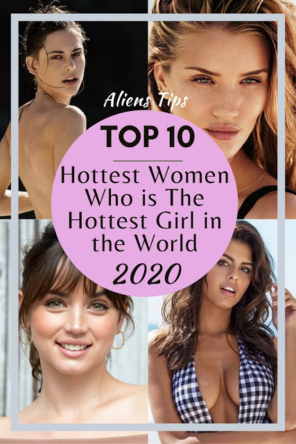 Aliens tips hot and sexy pretty; The Hottest Women in the World Who is the hottest girl in the world? 20 Hottest Women in the World Today Aliens Tips The 20 Hottest Women In The World Right Now The Top List Of The Hottest Women In The Today's World Top 20 Hottest Women: Who is The Hottest Girl in the World, Top 20 sexiest Women in the world, To be beautiful and pretty means to be quite just physically attractive, hot and sexy. Because, who doesn't yet understand women, no lady likes to be known only for her looks. thereupon in mind, we assembled the list of the top 10 hottest women in the world. Our list includes actresses, models, and musicians. So who lands in our top-10 and earns our No. 1 spot? You'll need to go through our countdown to seek out out. Ranked on the bases of sex appeal, talent, accomplishments, and looks. They are some of the world's most desirable women. Also, they're interesting, popular, attractive, successful and beautiful women right now. the top 20 sexiest women in the world 2019-2020. Lana Zakocela Sasha Lane Haley Bennett Ana de Armas Hannah Jeter Hailey Clauson Priyanka Chopra Kendall Jenner Selena Gomez Gigi Paris Alessandra Ambrosio Bojana Krsmanovic Josephine Skriver Barbara Palvin Emily Sears Alexandra Daddario Evan Rachel Wood Katy Perry Edita Vilkeviciute Rosie Huntington-Whiteley