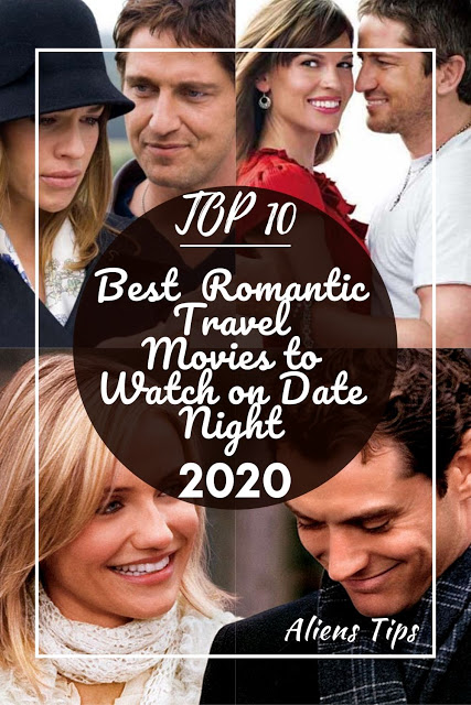 TOP 10 Best Romantic Travel Movies to Watch on Date Night at Home Aliens Tips Blog 1. 2 Days in Paris 2. Eat Pray Love 3. Blended 4. Sleepless in Seattle 5. About Time 6. The Holiday 7. P.S. I love you 8. The Tourist 9. Crazy Rich Asians 10. Midnight in Paris movies date date movies romantic movie night romantic quotes from movies romantic movie quotes love romantic movie quotes couple movies movies romantic romantic movies to watch movies quotes romantic best romance movies love movies romantic sad romantic movies romantic movie scenes romantic movies best best romantic movies romance movies movie scenes romantic good movies romantic netflix movies romantic romantic comedy movies teenage romance movies good romance movies top romantic movies teen romance movies