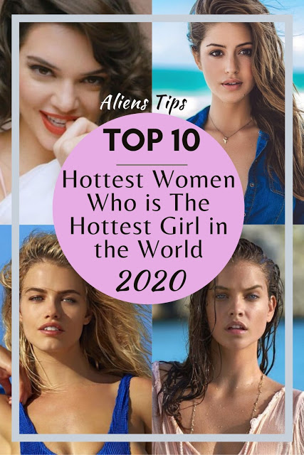 Aliens tips hot and sexy pretty; The Hottest Women in the World Who is the most hottest girl in the world? 20 Hottest Women in the World Today Aliens Tips The 20 Hottest Women In The World Right Now The Top List Of The Hottest Women In The Today's World Top 20 Hottest Women: Who is The Hottest Girl in the World, Top 20 sexiest Women in the world, To be beautiful and pretty means to be quite just physically attractive, hot and sexy. Because, who doesn't yet understand women, no lady likes to be known only for her looks. thereupon in mind, we assembled the list of the top 10 hottest women in the world. Our list includes actresses, models, and musicians. So who lands in our top-10 and earns our No. 1 spot? You'll need to go through our countdown to seek out out. Ranked on the bases of sex appeal, talent, accomplishments, and looks. They are some of the world's most desirable women. Also, they're interesting, popular, attractive, successful and beautiful women right now. the top 20 sexiest women in the world 2019-2020. Lana Zakocela Sasha Lane Haley Bennett Ana de Armas Hannah Jeter Hailey Clauson Priyanka Chopra Kendall Jenner Selena Gomez Gigi Paris Alessandra Ambrosio Bojana Krsmanovic Josephine Skriver Barbara Palvin Emily Sears Alexandra Daddario Evan Rachel Wood Katy Perry Edita Vilkeviciute Rosie Huntington-Whiteley